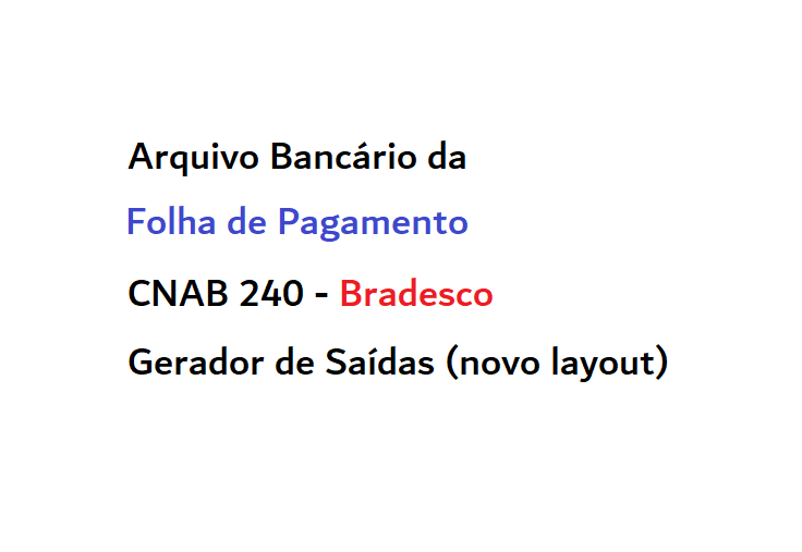 screenshot_CNAB240FolhaBradesco.png